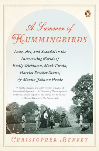 A Summer of Hummingbirds: Love, Art, and Scandal in the Intersecting Worlds of Emily Dickinson, Mark Twain , Harriet Beecher Stowe, and Martin Johnson - Main Street Vienna