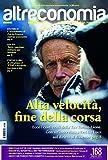 Image de Altreconomia 168 - febbraio 2015: Alta velocità, fine della corsa (Italian Edition)