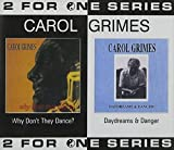 Why Don't They Dance / Daydreams & Danger by Carol Grimes (2003-11-18)
