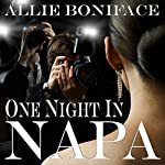One Night in Napa | Allie Boniface