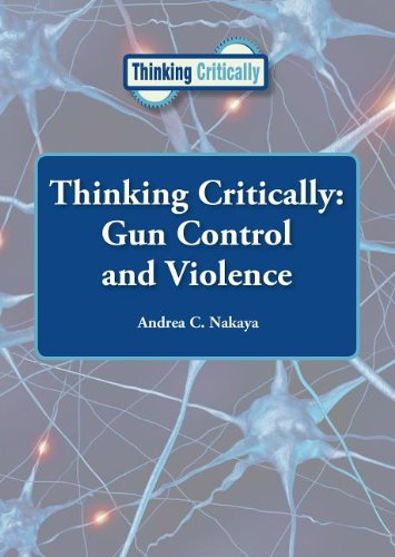 Gun Control and Violence (Thinking Critically)