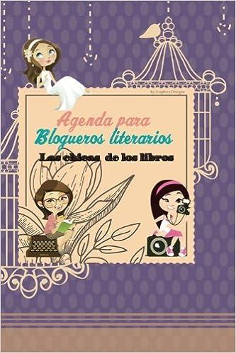 Agenda para Blogueros literarios: Las chicas de los libros ...