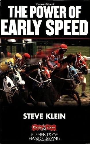 Ilmainen txt-eBook-lataus The Power of Early Speed (Elements of Handicapping) by Steve Klein Suomeksi PDF ePub iBook B005FOGLT0