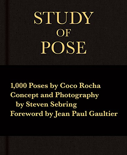 Download PDF Study of Pose - 1,000 Poses by Coco Rocha