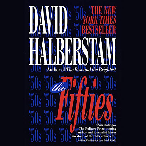 The Fifties (The Best And The Brightest Audiobook)