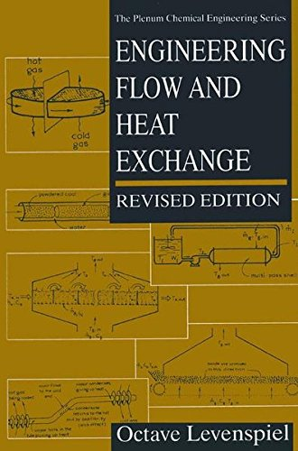 Engineering Flow and Heat Exchange (The Plenum Chemical Engineering Series)