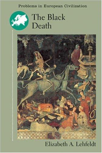 The BLACK DEATH (Problems in European Civilization (DC Heath))