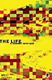 The Life: A Journey with God (Design for Discipleship 2.0)
