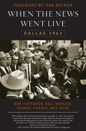 Book cover from When the News Went Live: Dallas 1963by Bob Huffaker