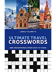 Lonely Planet's Ultimate Travel Crosswords 1 1st Ed.: 200 Crosswords From Easy to Hard