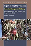 img - for Experiencing the Outdoors: Enhancing Strategies for Wellbeing book / textbook / text book