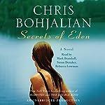 Secrets of Eden: A Novel | Chris Bohjalian