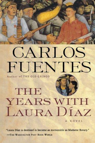 The Years with Laura Diaz [Carlos Fuentes] (Tapa Blanda)