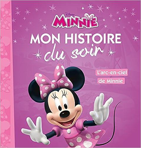 La Maison De Mickey - Mon Histoire Du Soir - L'arc En Ciel De Minnie Epub Descargar Gratis