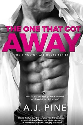 (The One That Got Away (Kingston Ale House Book 1))