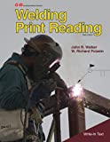 Welding Print Reading, John R. Walker, W. Richard Polanin, 160525911X