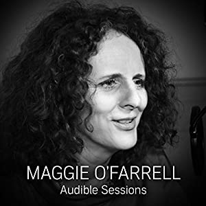 FREE: Exclusive Sessions with Maggie O'Farrell Speech