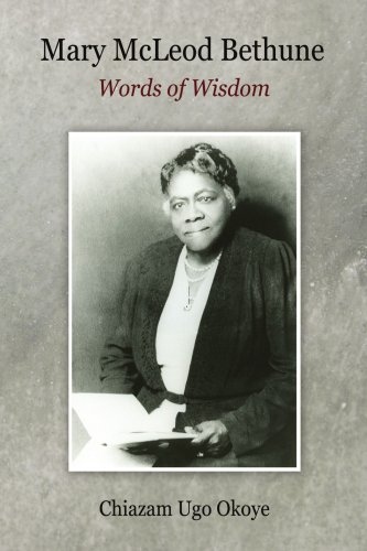 Download Mary McLeod Bethune: Words of Wisdom PDF