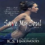 Save My Soul: Book 1
