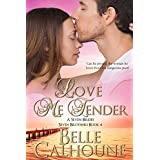 Love Me Tender (Seven Brides Seven Brothers Book 4)