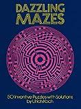 Dazzling Mazes, Ulrich Koch, 0486249867