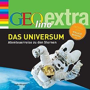 Das Universum. Abenteuerreise zu den Sternen (GEOlino extra Hör-Bibliothek) Hörbuch