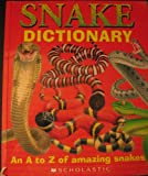 img - for Snake Dictionary (An A to Z of amazing snakes) book / textbook / text book