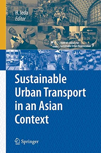Sustainable Urban Transport in an Asian Context (cSUR-UT Series: Library for Sustainable Urban Regeneration)