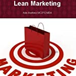 Lean Marketing | Ade Asefeso MCIPS MBA