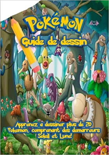 Guide Dessin Pokemon Apprenez A Dessiner Plus De 20 Pokemon