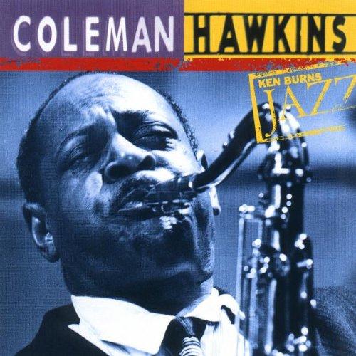 Ken Burns JAZZ Collection: Coleman Hawkins ()