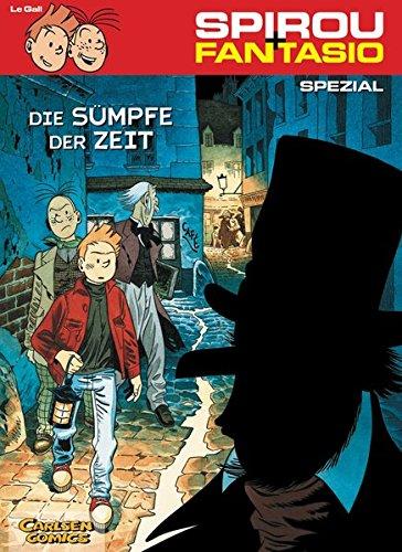 Spirou & Fantasio Spezial 4: Die Sümpfe der Zeit Taschenbuch – 22. Januar 2008 Frank Le Gall Carlsen 3551776938 Belletristik