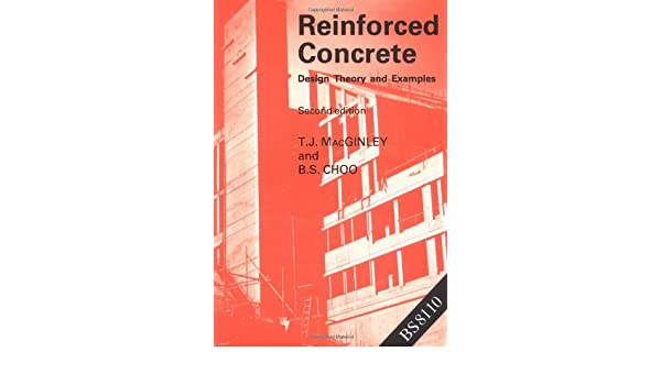 Reinforced concrete design theory and examples bs choo tj reinforced concrete design theory and examples bs choo tj macginley 9780419138303 amazon books fandeluxe Images
