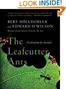 #10: The Leafcutter Ants: Civilization by Instinct