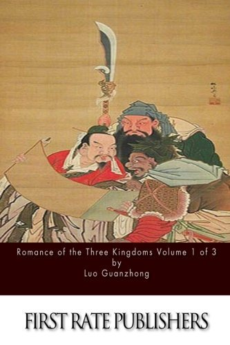 Romance of the Three Kingdoms Volume 1 of 3 by Luo Guanzhong (2016-02-06)