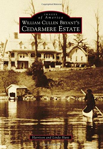 Download William Cullen Bryants Cedarmere Estate (Images of America) pdf