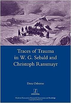 Como Descargar De Elitetorrent Traces Of Trauma In W. G. Sebald And Christoph Ransmayr Epub Gratis En Español Sin Registrarse