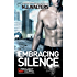 Embracing Silence (Project Alpha Book 1)