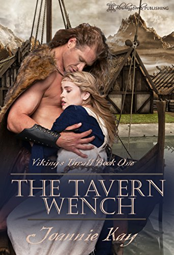 The Tavern Wench (Viking's Thrall Book (Tavern Wenches)
