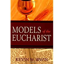 Models Of The Eucharist