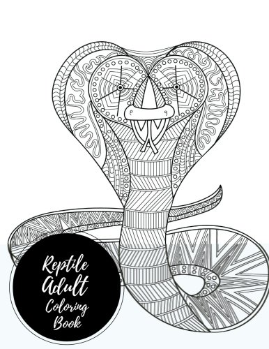 Easy Care Reptiles (Reptile Adult Coloring Book: Large Stress Relieving, Relaxing Coloring Book For Grownups, Men, & Women. Easy, Moderate & Intricate One Sided Designs & Patterns For Leisure & Relaxation.)