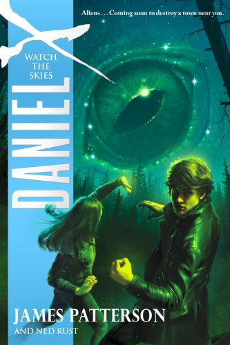 Watch the Skies - Book #2 of the Daniel X