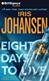 Eight Days to Live (Eve Duncan Series)