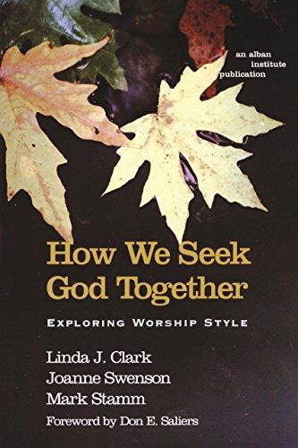 How We Seek God Together: Exploring Worship Style