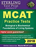 Sterling Test Prep MCAT Practice Tests: Biological & Biochemical Foundations of Living Systems