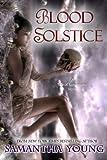 Blood Solstice (The Tale of Lunarmorte Book 3)