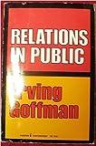 Relations in Public 9780061319570