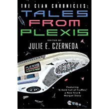 The Clan Chronicles: Tales from Plexis