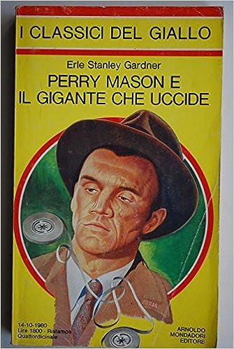 Erle Stanley Gardner - Perry Mason e il gigante che uccide (1980)