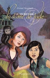 Le secret de la dame de Jade par Mouchard